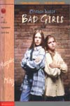 Book: Bad Girls, by Cynthia Voigt