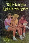 Book: Tell Me if the Lovers are Losers, by Cynthia Voigt