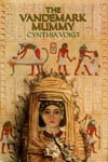 Book: The Vandemark Mummy, by Cynthia Voigt
